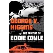 The Friends of Eddie Coyle A Novel 9780312429690R
