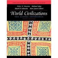 World Civilizations : The Global Experience