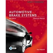 Today's Technician Automotive Brake Systems, Classroom and Shop Manual Prepack