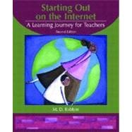 Starting Out on the Internet : A Learning Journey for Teachers