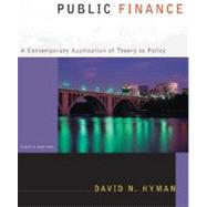 Public Finance A Contemporary Application of Theory to Policy with Economic Applications