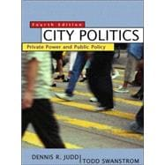 City Politics: Private Power and Public Policy