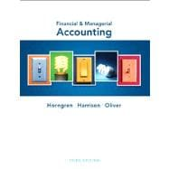 Financial and Managerial Accounting plus NEW MyAccountingLab with eText