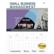 Small Business Management Launching and Growing Entrepreneurial Ventures (with Printed Access Card)