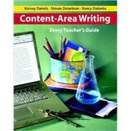 Content-Area Writing : Every Teacher's Guide