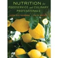 Nutrition for Foodservice and Culinary Professionals + Online Key