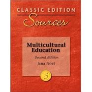 Classic Edition Sources : Multicultural Education