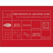 Precedents in Architecture: Analytic Diagrams, Formative Ideas, and Partis, 3rd Edition