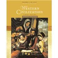 Western Civilization A Brief History, Volume I: To 1715