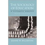 Sociology of Education, The: A Systematic Analysis