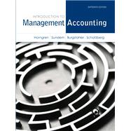 Introduction to Management Accounting Plus NEW MyAccountingLab with Pearson eText -- Access Card Package
