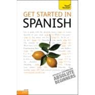 Get Started in Spanish: A Teach Yourself Guide