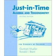 Just-in-Time Algebra and Trigonometry : For Students of Calculus