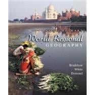 Contemporary World Regional Geography : Global Connections, Local Voices