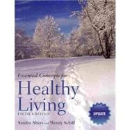 Essential Concepts for Health Living (Update)