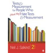 Tests and Measurement for People Who (Think They) Hate Tests and Measurement
