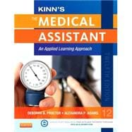 Kinn's the Medical Assistant + ICD-10 Supplement: An Applied Learning Approach