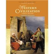 Western Civilization A Brief History, Volume II: Since 1500