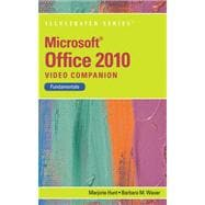 Video Companion DVD for Hunt/Waxer's Microsoft Office 2010: Illustrated Fundamentals