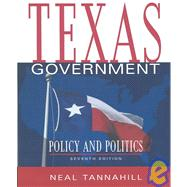 Texas Government : Policy and Politics