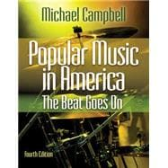 Popular Music in America : The Beat Goes On
