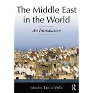 The Middle East in the World: An Introduction 9780765639769R
