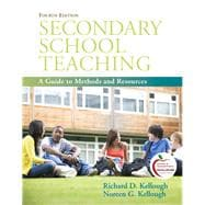 Secondary School Teaching A Guide to Methods and Resources