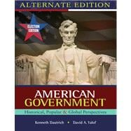 American Government : Historical, Popular, Global Perspectives