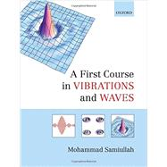 A First Course in Vibrations and Waves 9780198729792R