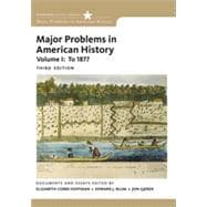 Major Problems in American History, Volume I, 3rd Edition
