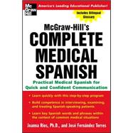 Complete Medical Spanish : A Practical Course for Quick and Confident Communication