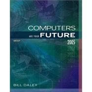 Computers Are Your Future Brief 2005 Edition