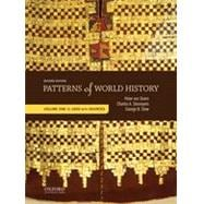 Patterns of World History Volume One: To 1600 with Sources