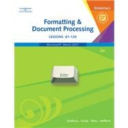 Formatting & Document Processing Essentials, Lessons 61-120 (with CD-ROM)