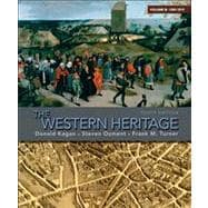 The Western Heritage Volume B (1300-1815)