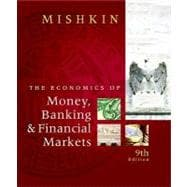 Economics Of Money, Banking And Financial Markets, 9/E