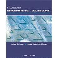 Intentional Interviewing and Counseling (with InfoTrac and CD-ROM) Facilitating Client Development in a Multicultural Society