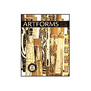 Artforms : An Introduction to the Visual Arts