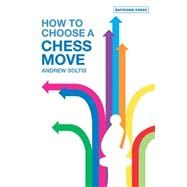 How To Choose A Chess Move