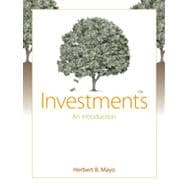 Investments: An Introduction (with Thomson ONE - Business School Edition and Stock-Trak Coupon), 10th Edition