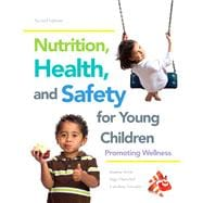Nutrition, Health and Safety for Young Children Promoting Wellness