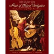 Anthology for Music in Western Civilization, Volume II, 1st Edition