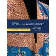 Patterns of World History Volume Two: Since 1400 with Sources