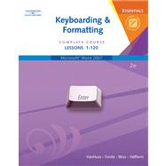 Keyboarding & Formatting Essentials, Complete Course, Lessons 1-120 (with CD-ROM)
