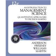 An Introduction to Management Science Quantitative Approaches to Decision Making (with CD-ROM and Crystal Ball Pro Printed Access Card)