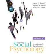Social Psychology Plus MySearchLab with eText -- Access Card Package