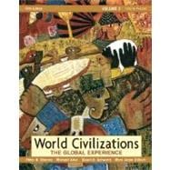 World Civilizations, Volume II : The Global Experience 1450 to Present