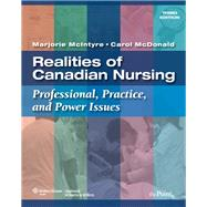 Realities of Canadian Nursing Professional, Practice, and Power Issues
