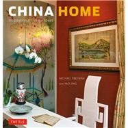 China Home : Inspirational Design Ideas