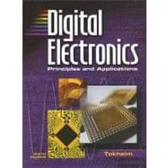 Digital Electronics: Principles and Applications, Student Text with MultiSIM CD-ROM